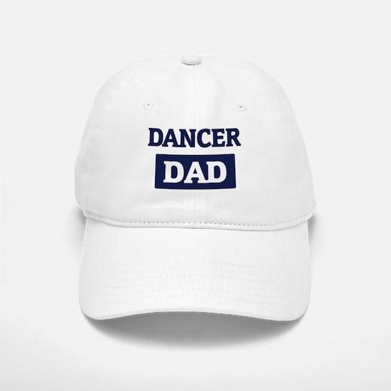 DANCER Dad Baseball Baseball Cap