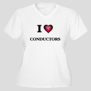 I love Conductors Plus Size T-Shirt