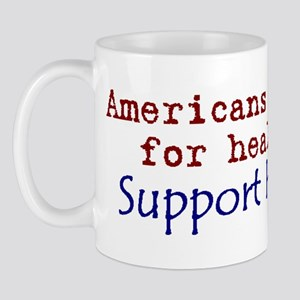Americans Are Dying For Healt Mug