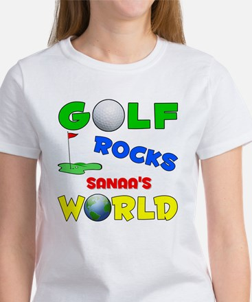 Golf Rocks Sanaa's World - Women's T-Shirt