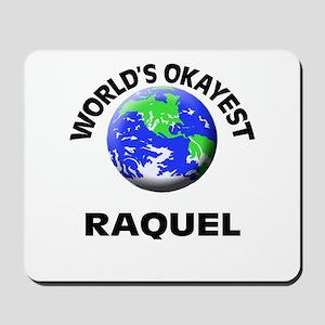 World's Okayest Raquel Mousepad