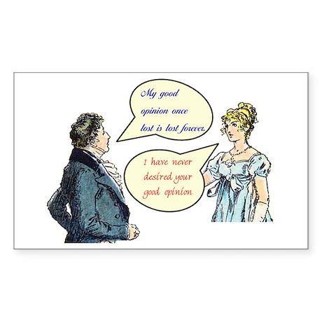 "Jane Austen ""good opinion"" Rectangle Sticker"
