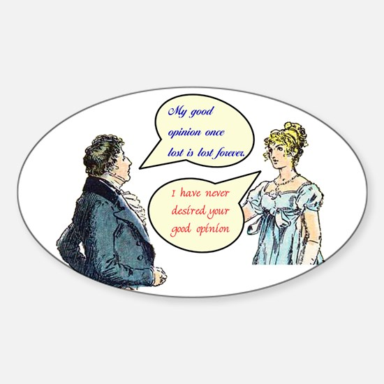 "Jane Austen ""good opinion"" Oval Decal"