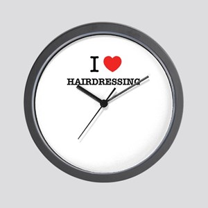 I Love HAIRDRESSING Wall Clock