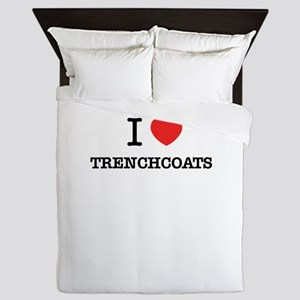 I Love TRENCHCOATS Queen Duvet