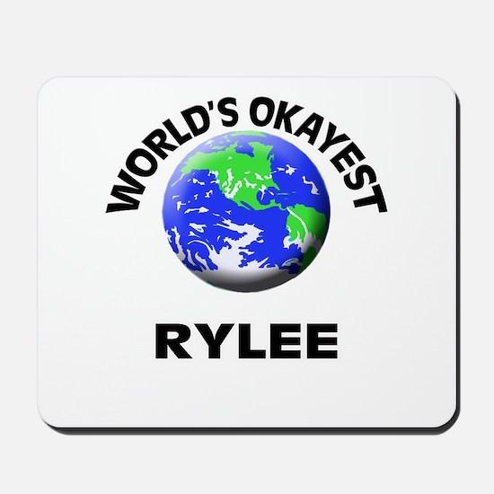 World's Okayest Rylee Mousepad