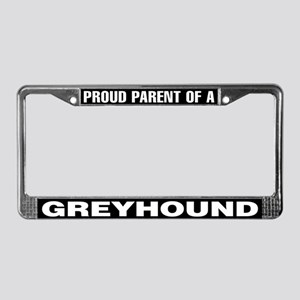 Proud Parent of a Greyhound License Plate Frame
