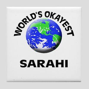 World's Okayest Sarahi Tile Coaster