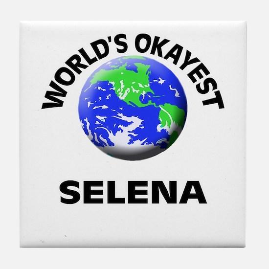World's Okayest Selena Tile Coaster