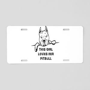 This Girl Loves Her Pitbull Aluminum License Plate