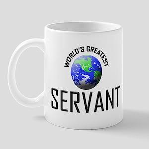 World's Greatest SERVANT Mug