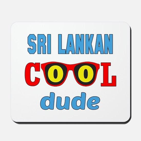 Sri Lankan Cool Dude Mousepad