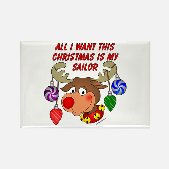Christmas I want my Sailor Rectangle Magnet