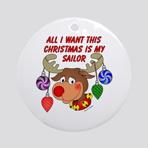 Christmas I want my Sailor Ornament (Round)