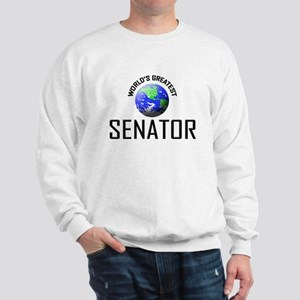 World's Greatest SENATOR Sweatshirt