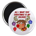 Christmas I want my Soldier Magnet