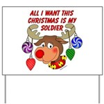 Christmas I want my Soldier Yard Sign