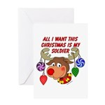Christmas I want my Soldier Greeting Card