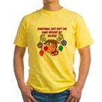 Christmas without my Soldier Yellow T-Shirt