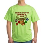 Christmas without my Soldier Green T-Shirt
