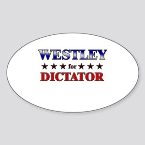 WESTLEY for dictator Oval Sticker