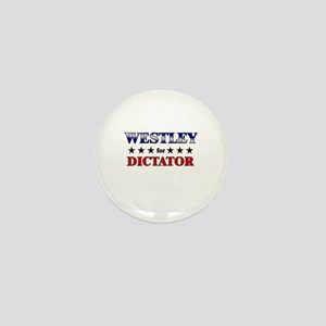WESTLEY for dictator Mini Button
