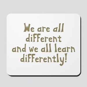 We're all Different Mousepad