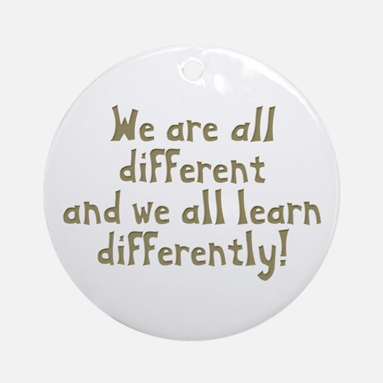 We're all Different Ornament (Round)