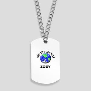 World's Okayest Zoey Dog Tags