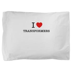 I Love TRANSFORMERS Pillow Sham