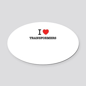 I Love TRANSFORMERS Oval Car Magnet