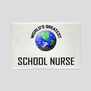 World's Greatest SCHOOL NURSE Rectangle Magnet