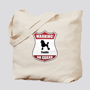 Poodle On Guard Tote Bag