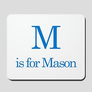 M is for Mason Mousepad