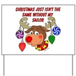 Christmas without my Sailor Yard Sign