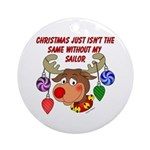 Christmas without my Sailor Ornament (Round)