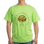 A Balanced Diet... Green T-Shirt