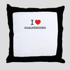 I Love GOALTENDING Throw Pillow