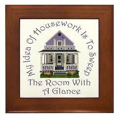 My Idea of Housework Is... Framed Tile