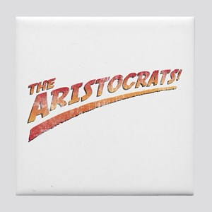 the aristocrats! Tile Coaster