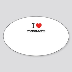I Love TONSILLITIS Sticker