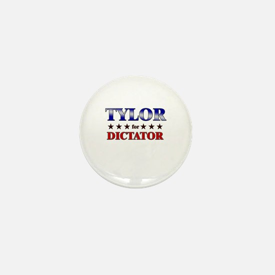 TYLOR for dictator Mini Button