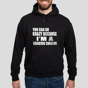 I Am BARIATRIC SURGEON Hoodie (dark)