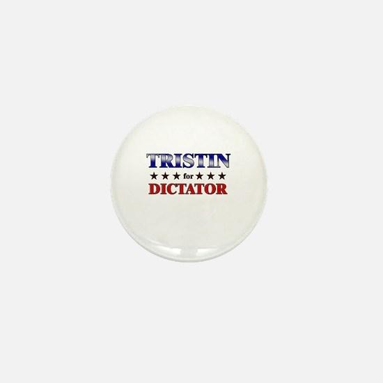 TRISTIN for dictator Mini Button