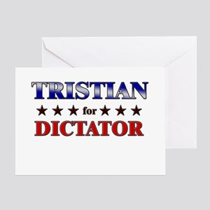 TRISTIAN for dictator Greeting Card