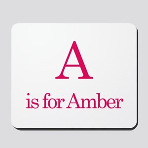 A is for Amber Mousepad