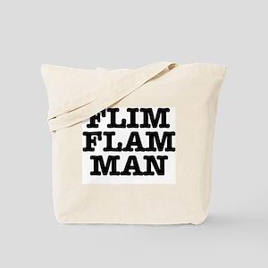 FLIM FLAM MAN Tote Bag