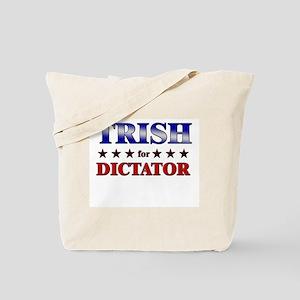 TRISH for dictator Tote Bag
