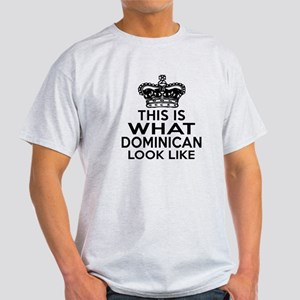 Dominican Look Like Designs Light T-Shirt