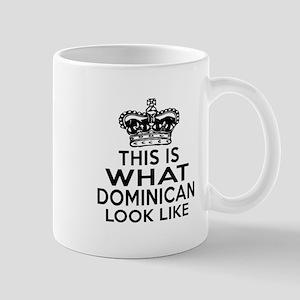 Dominican Look Like Designs Mug